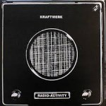RADIO-ACTIVITY/KRAFTWERK