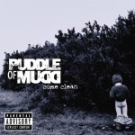 Come Clean / Puddle Of Mudd