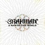 A MAN OF THE WORLD / BRAHMAN