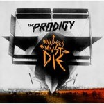 Invaders Must Die /Prodigy